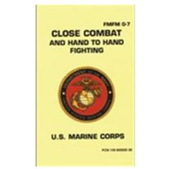 Close Combat and Hand To Hand Fighting Manual FMFM 0-7