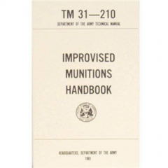 Improvised Munitions Handbook Manual TM 31-210